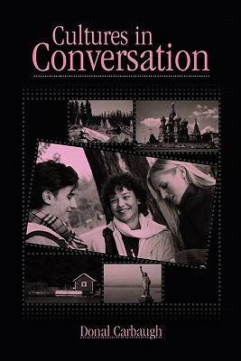 Cultures In Conversation By Carbaugh, Donal A.