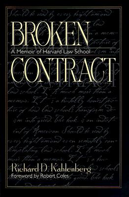 Broken Contract By Kahlenberg, Richard D./ Coles, Robert (FRW)